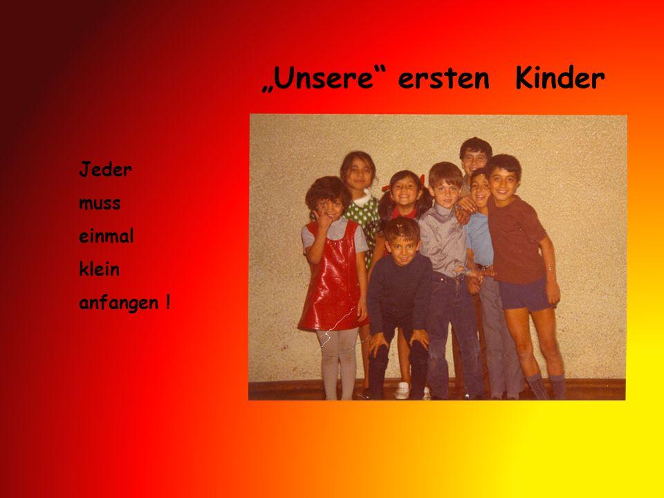 """""""Unsere ersten Kinder"""