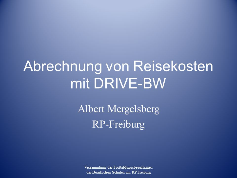 abrechnung von reisekosten mit drive bw ppt herunterladen. Black Bedroom Furniture Sets. Home Design Ideas