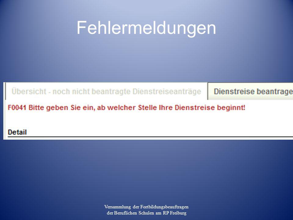 Fehlermeldungen Versammlung der Fortbildungsbeauftragen der Beruflichen Schulen am RP Freiburg
