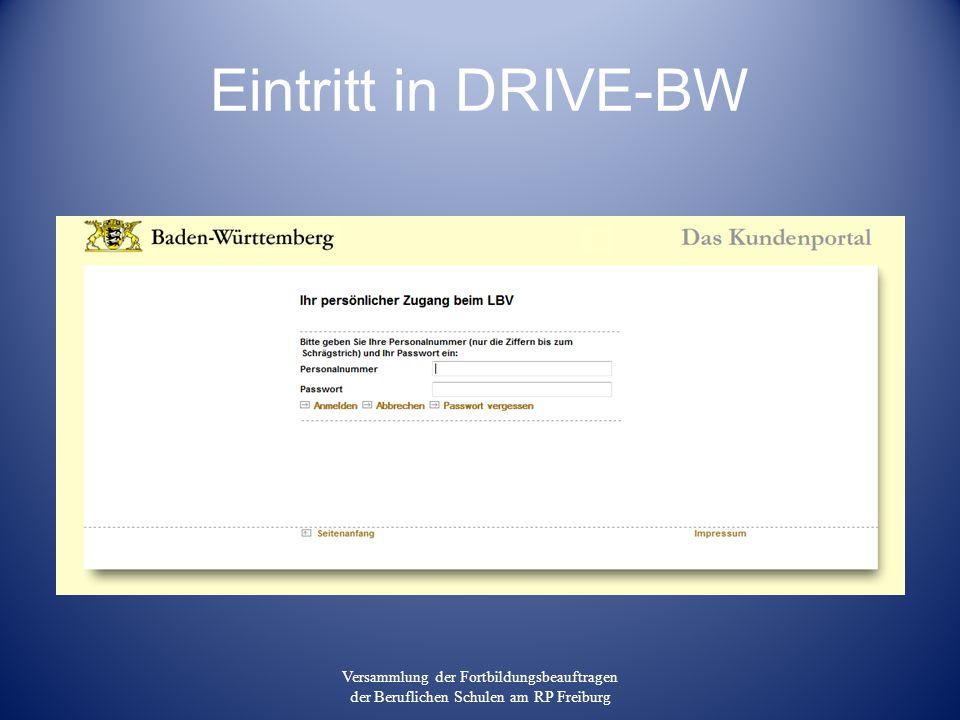 Eintritt in DRIVE-BW Versammlung der Fortbildungsbeauftragen der Beruflichen Schulen am RP Freiburg