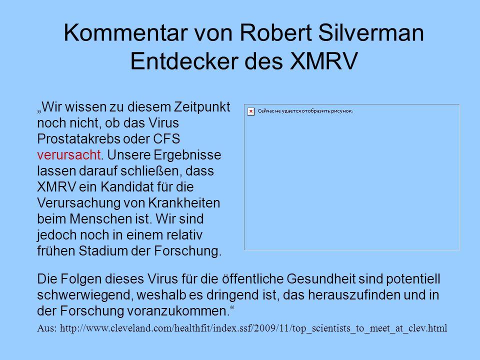 Kommentar von Robert Silverman Entdecker des XMRV