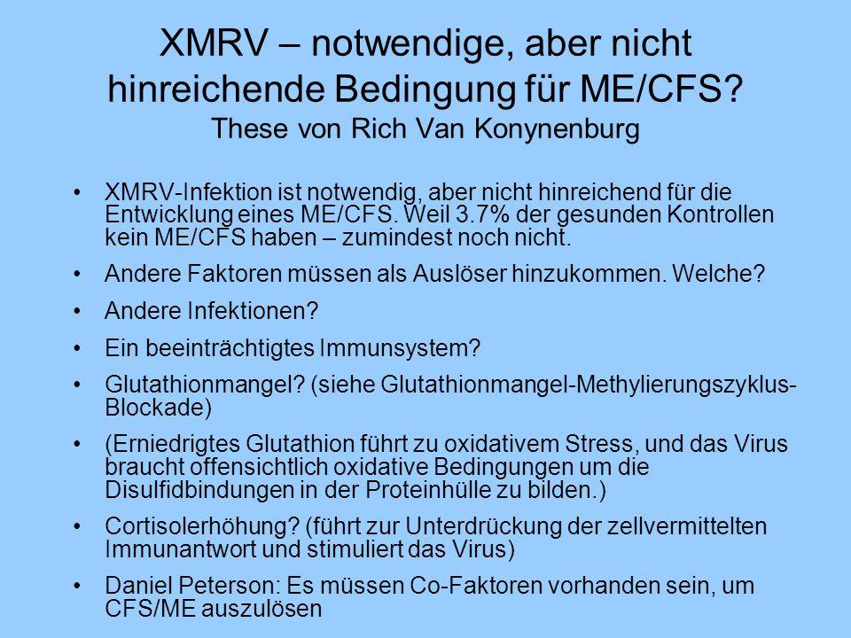 XMRV – notwendige, aber nicht hinreichende Bedingung für ME/CFS