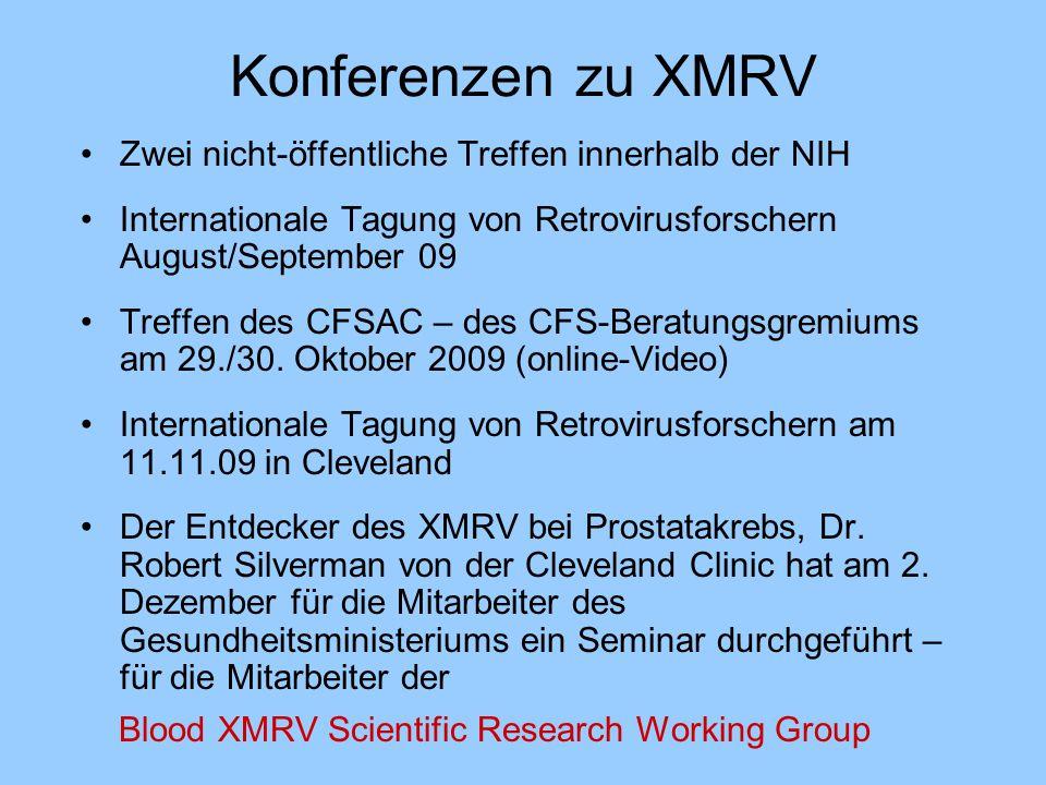Konferenzen zu XMRV Zwei nicht-öffentliche Treffen innerhalb der NIH