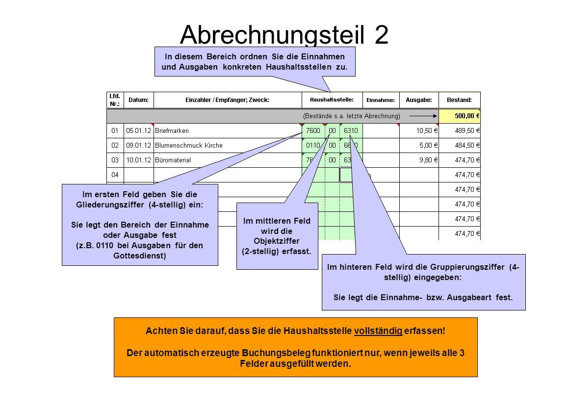 Abrechnungsteil 2 In diesem Bereich ordnen Sie die Einnahmen und Ausgaben konkreten Haushaltsstellen zu.