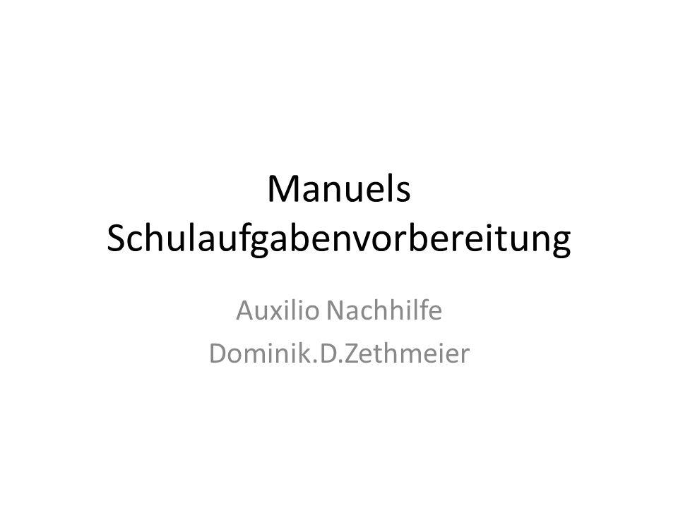Manuels Schulaufgabenvorbereitung