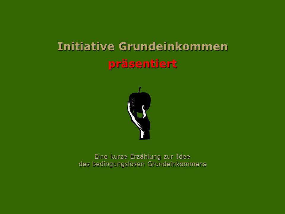 Initiative Grundeinkommen präsentiert