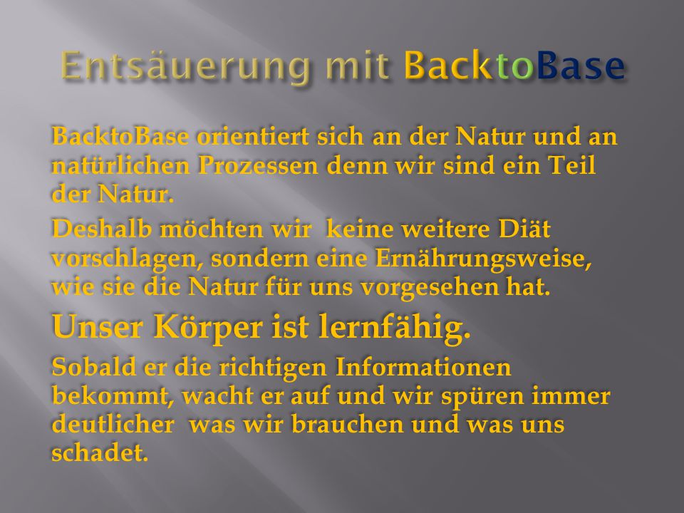 Entsäuerung mit BacktoBase