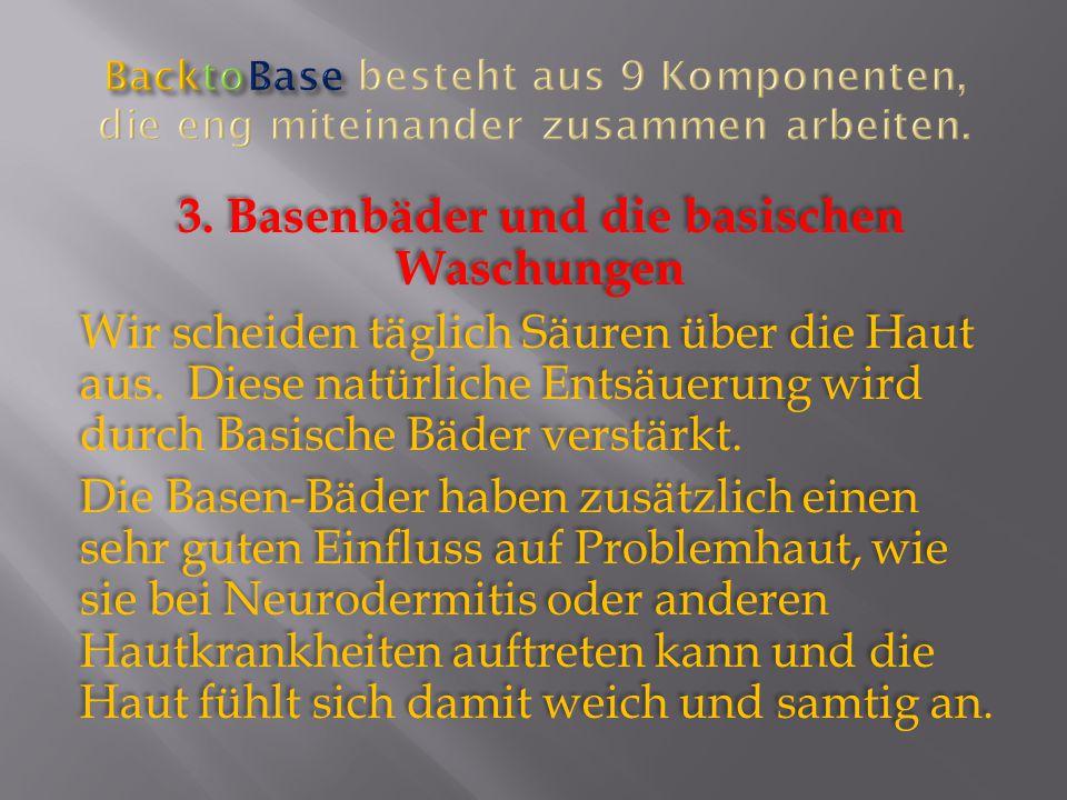 3. Basenbäder und die basischen Waschungen