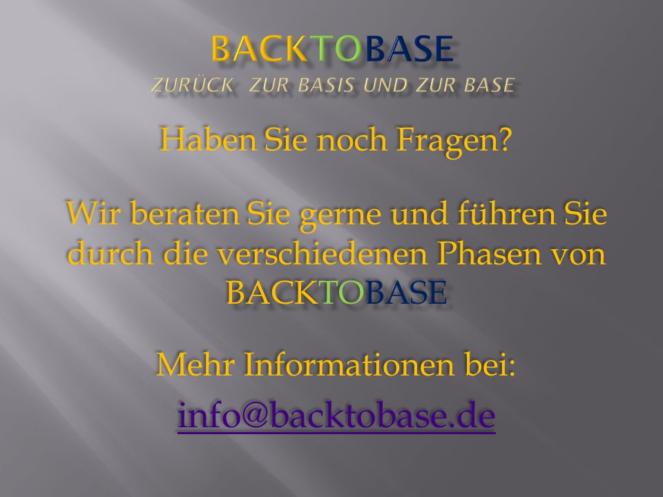 BacktoBase zurück zur Basis und zur Base