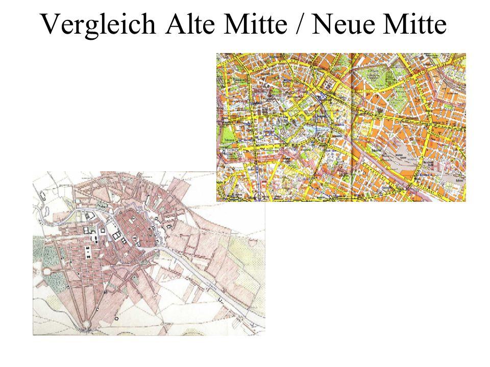 Vergleich Alte Mitte / Neue Mitte