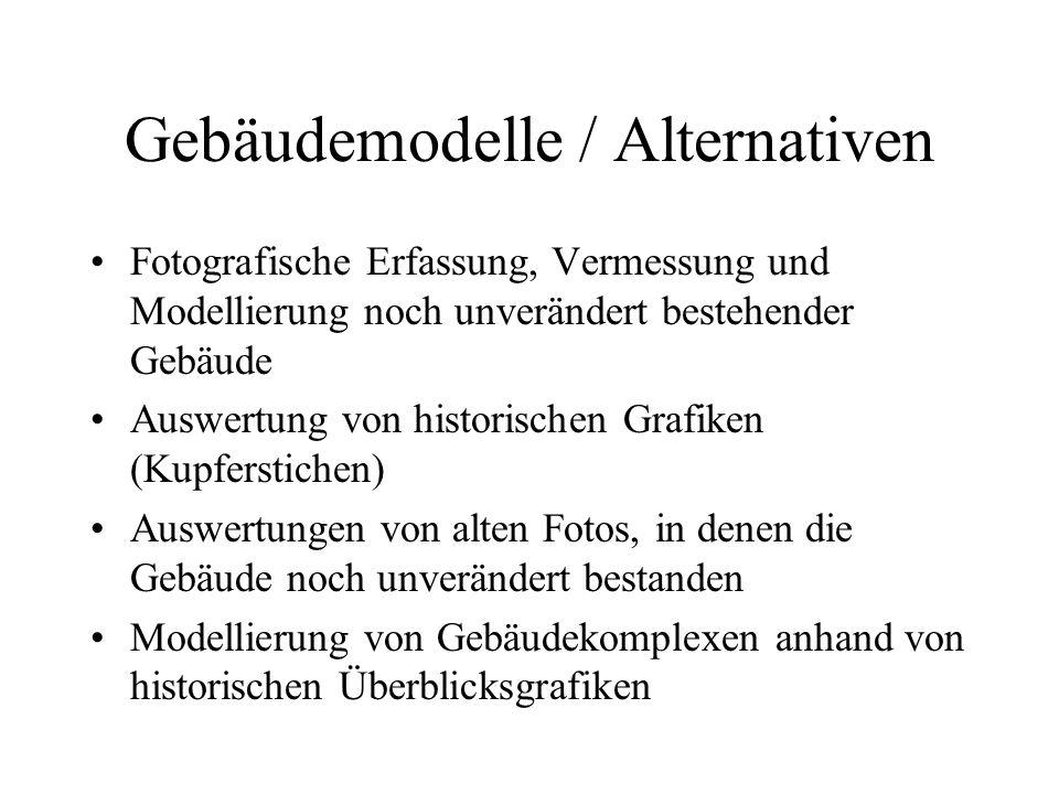 Gebäudemodelle / Alternativen