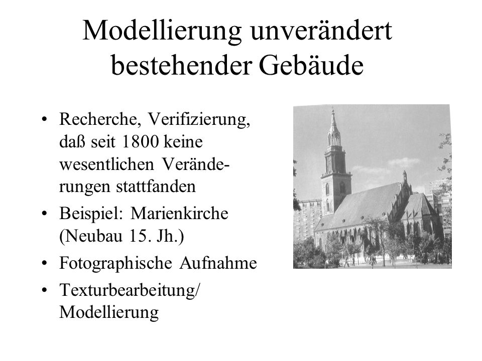 Modellierung unverändert bestehender Gebäude