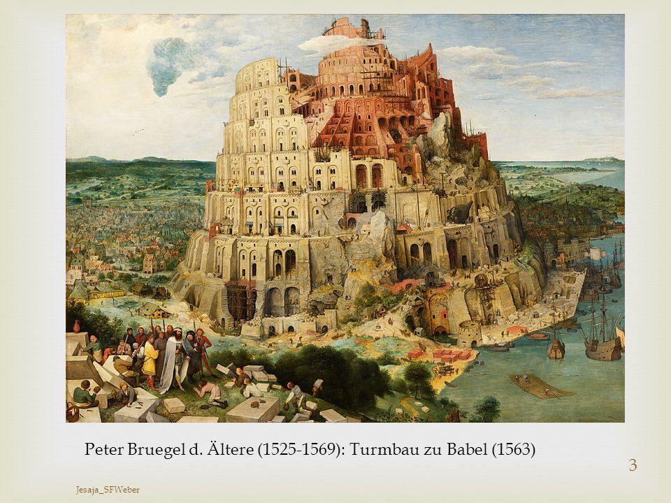 Peter Bruegel d. Ältere (1525-1569): Turmbau zu Babel (1563)