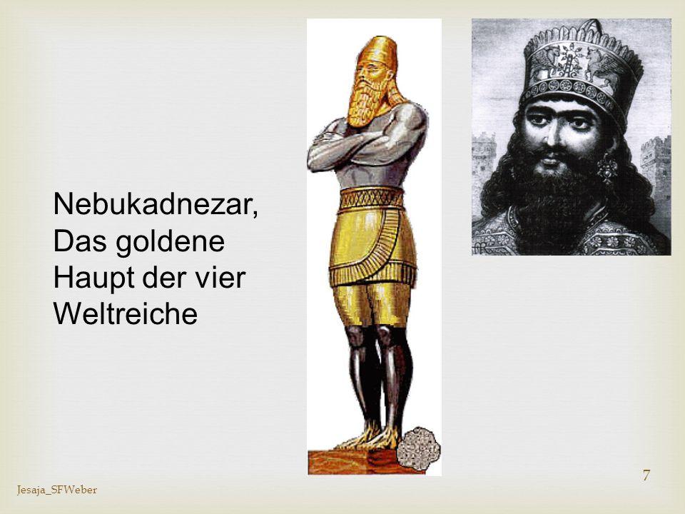 Das goldene Haupt der vier Weltreiche