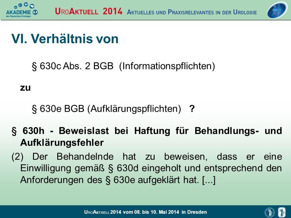 VI. Verhältnis von § 630c Abs. 2 BGB (Informationspflichten) zu