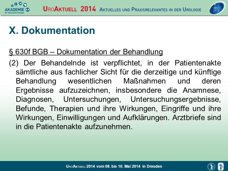 X. Dokumentation § 630f BGB – Dokumentation der Behandlung