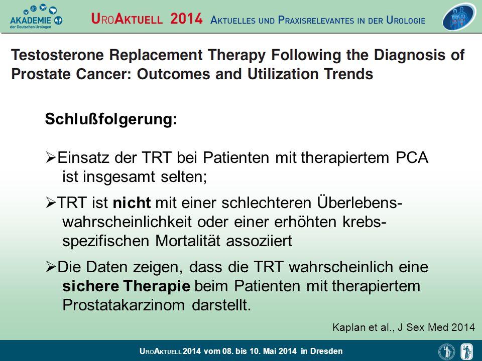 Schlußfolgerung: Einsatz der TRT bei Patienten mit therapiertem PCA ist insgesamt selten;