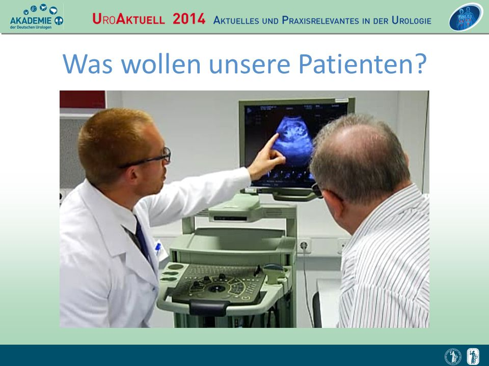 Was wollen unsere Patienten
