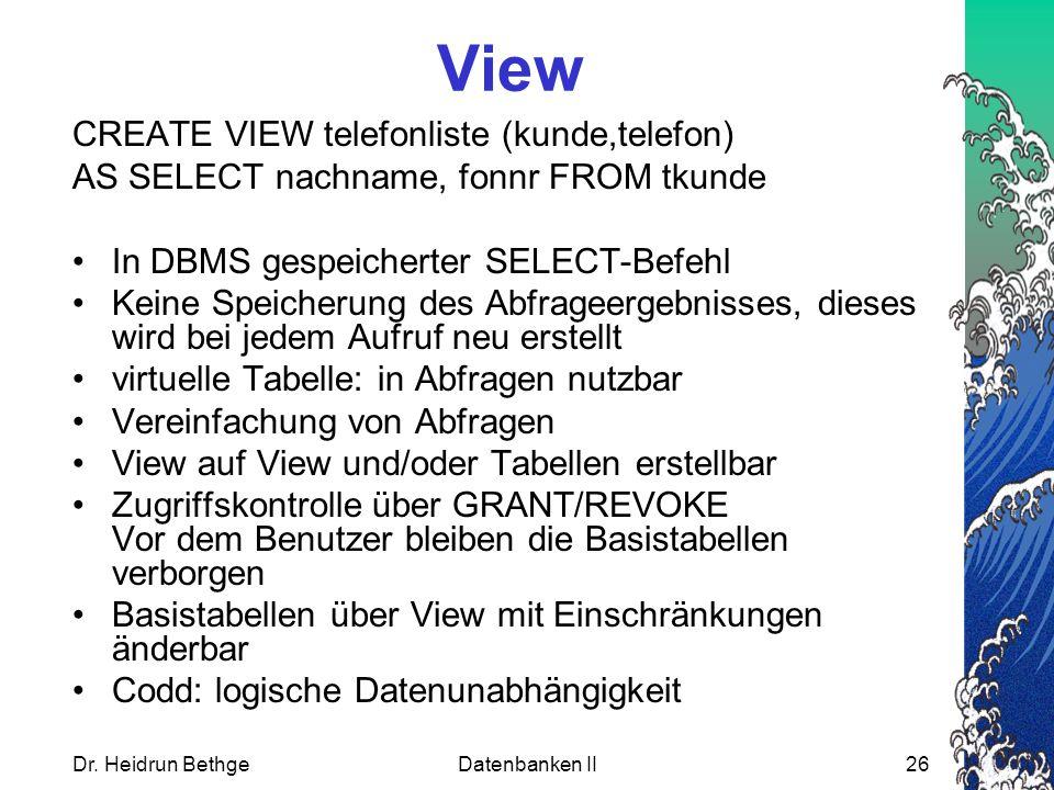 View CREATE VIEW telefonliste (kunde,telefon)