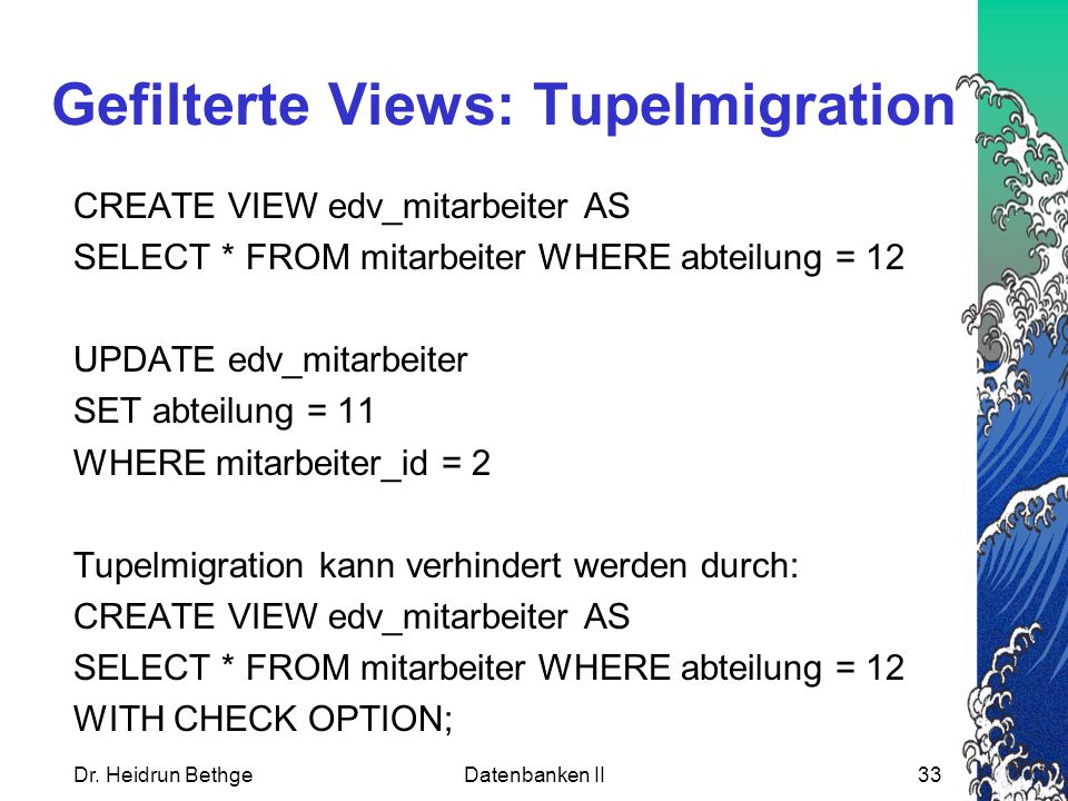 Gefilterte Views: Tupelmigration