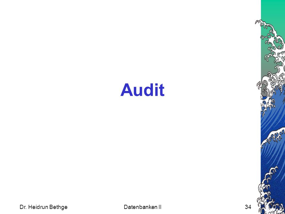 Audit Dr. Heidrun Bethge Datenbanken II