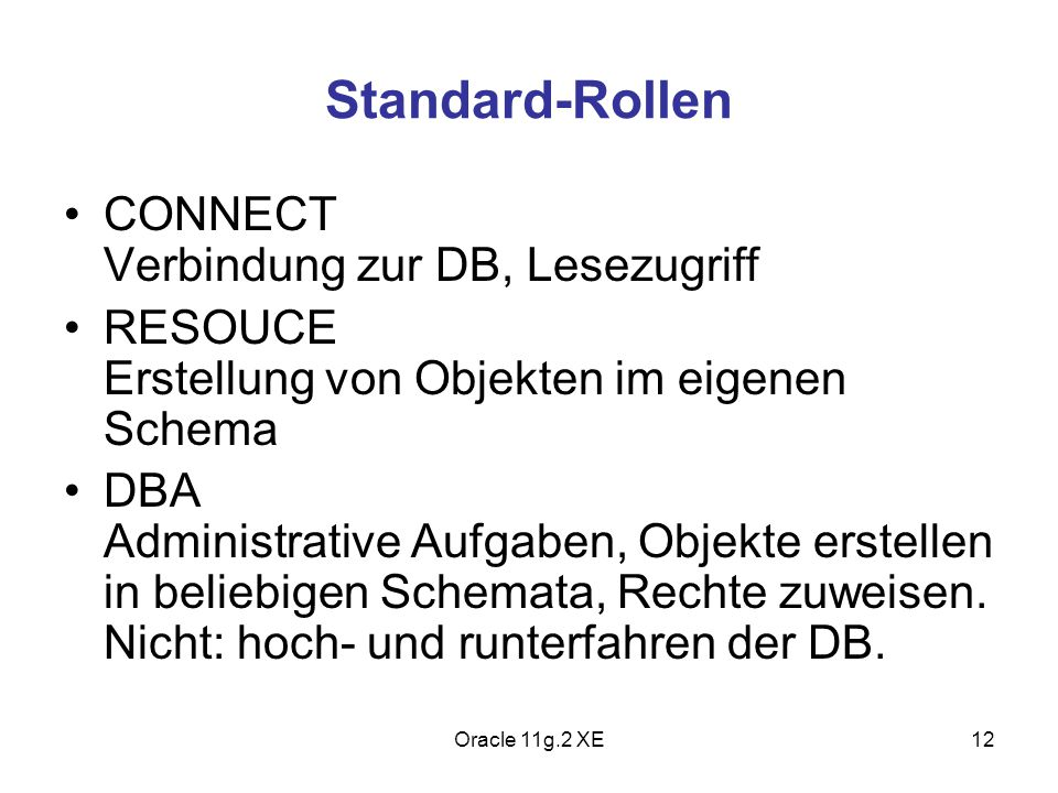 Standard-Rollen CONNECT Verbindung zur DB, Lesezugriff