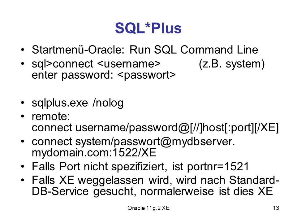SQL*Plus Startmenü-Oracle: Run SQL Command Line
