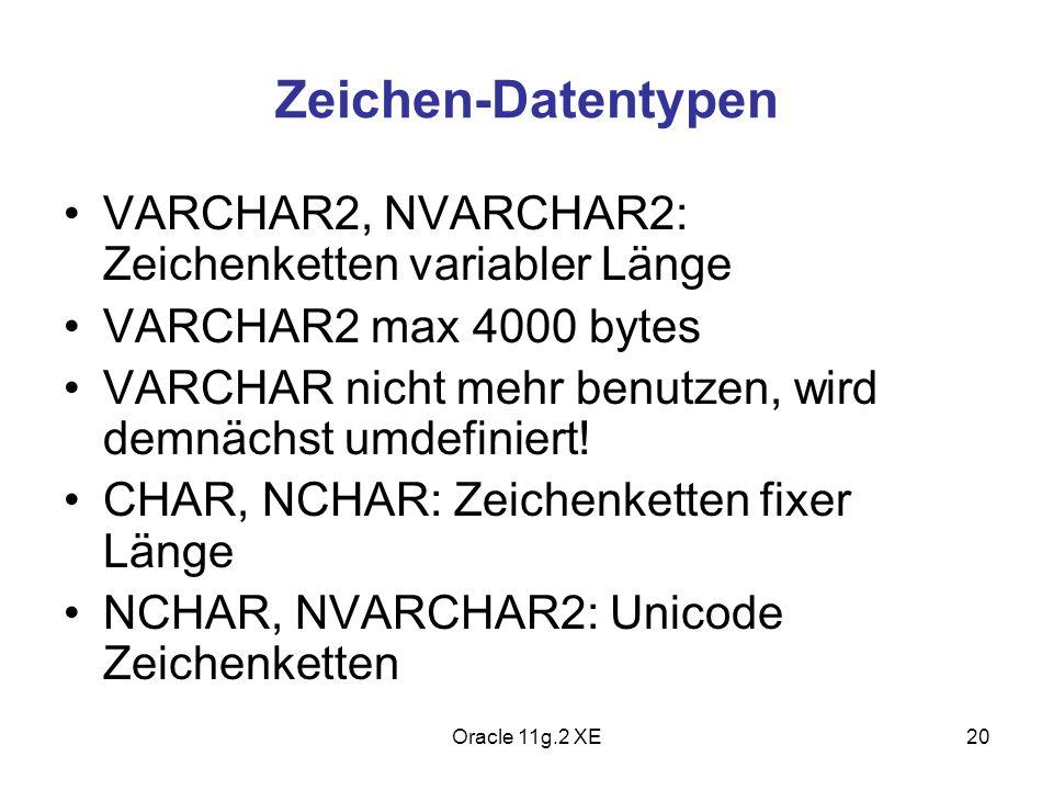 Zeichen-Datentypen VARCHAR2, NVARCHAR2: Zeichenketten variabler Länge