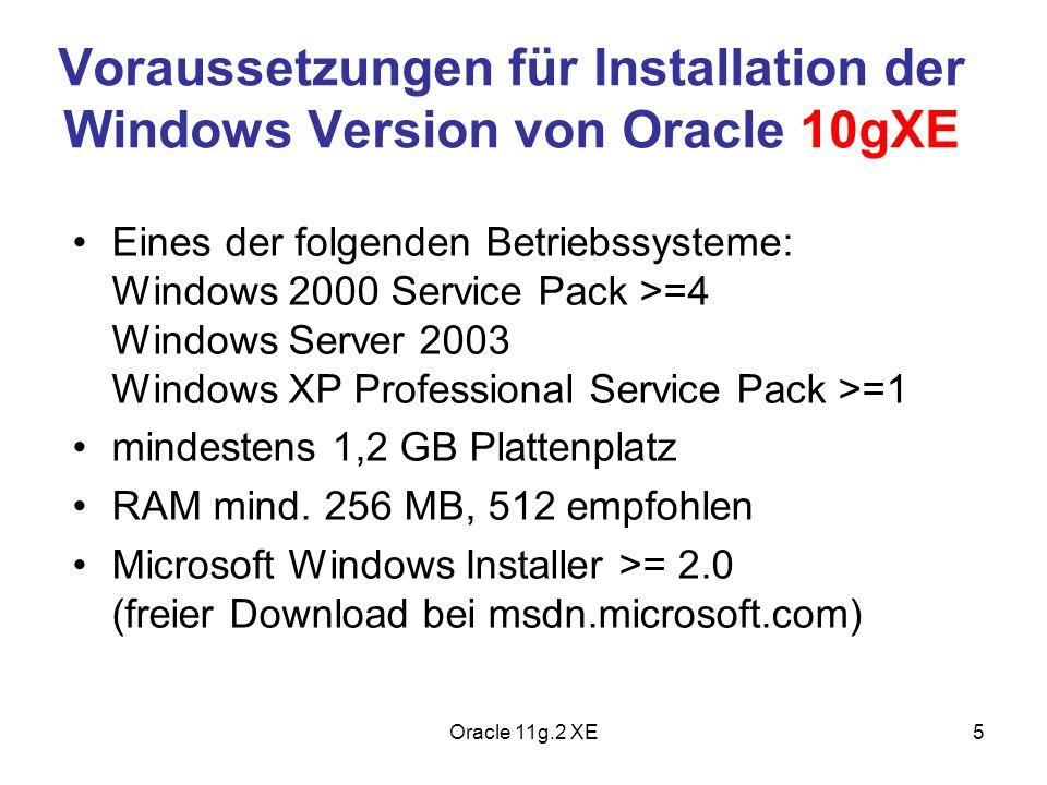 Voraussetzungen für Installation der Windows Version von Oracle 10gXE