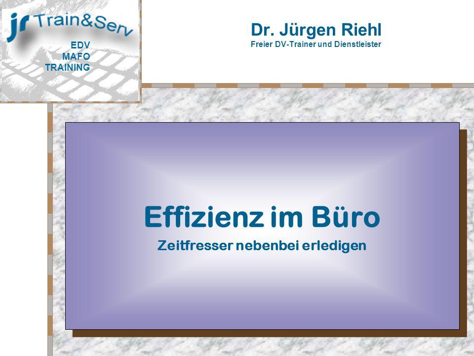 Dr. Jürgen Riehl Freier DV-Trainer und Dienstleister