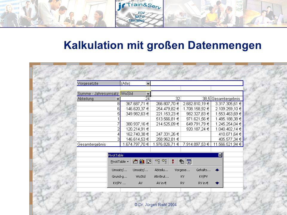 Kalkulation mit großen Datenmengen