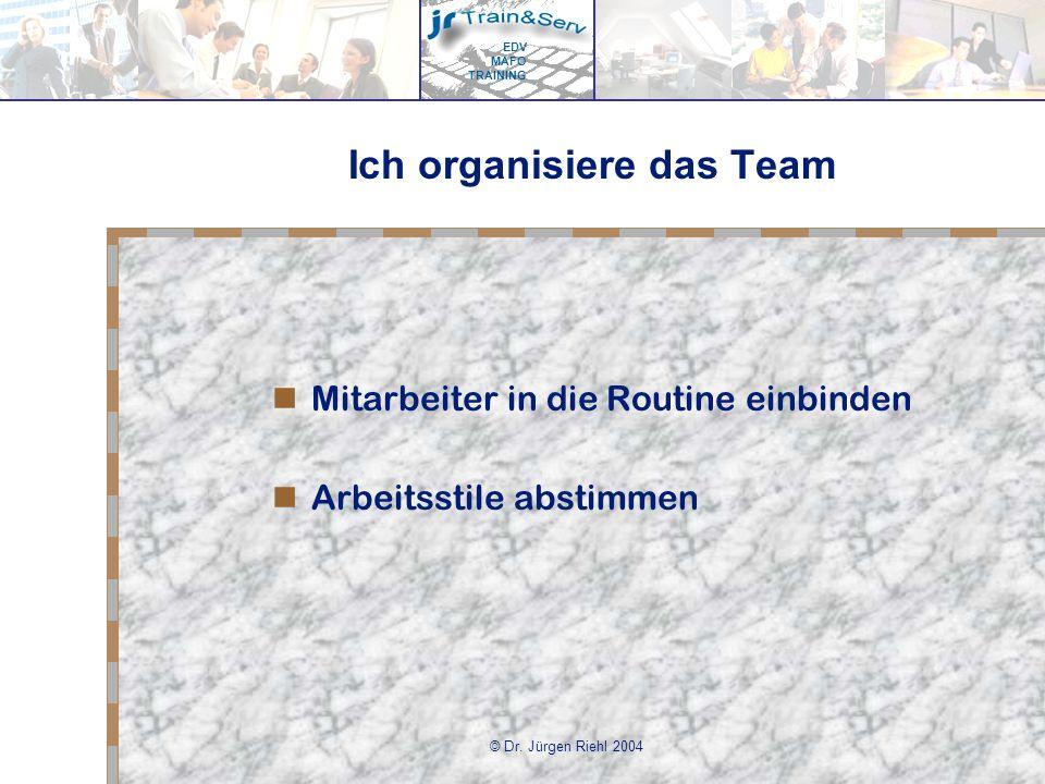 Ich organisiere das Team