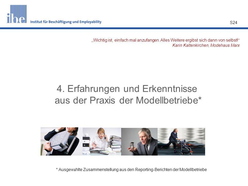 4. Erfahrungen und Erkenntnisse aus der Praxis der Modellbetriebe*