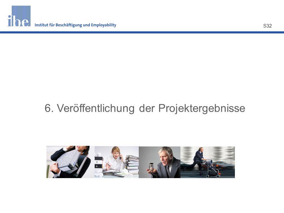 6. Veröffentlichung der Projektergebnisse