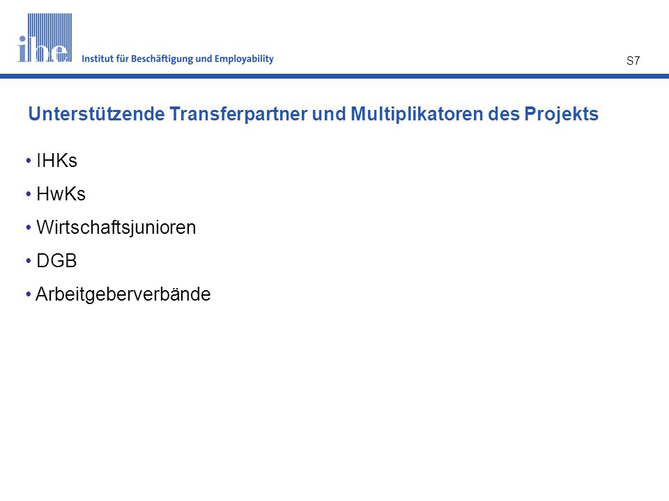 Unterstützende Transferpartner und Multiplikatoren des Projekts