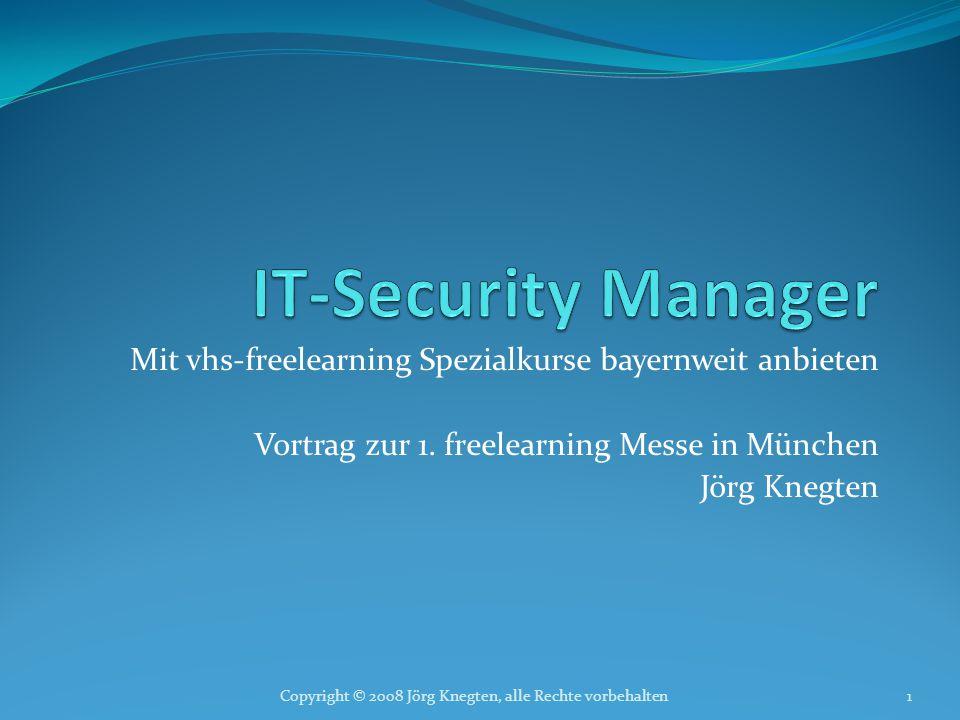 IT-Security Manager Mit vhs-freelearning Spezialkurse bayernweit anbieten. Vortrag zur 1. freelearning Messe in München.