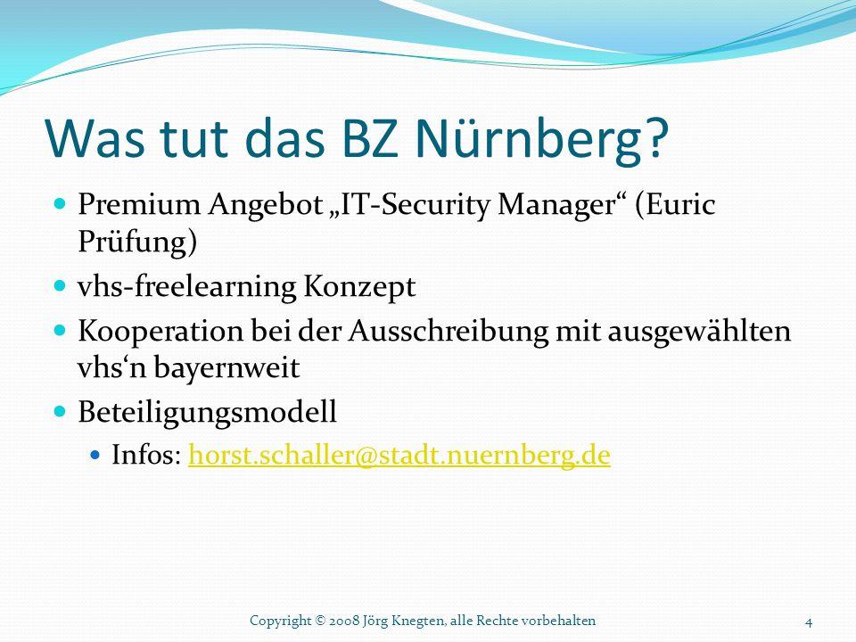 "Was tut das BZ Nürnberg Premium Angebot ""IT-Security Manager (Euric Prüfung) vhs-freelearning Konzept."