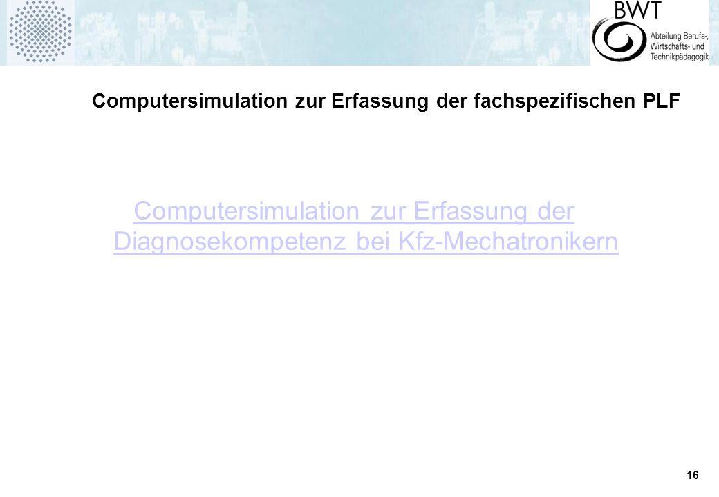 Computersimulation zur Erfassung der Diagnosekompetenz bei Kfz-Mechatronikern