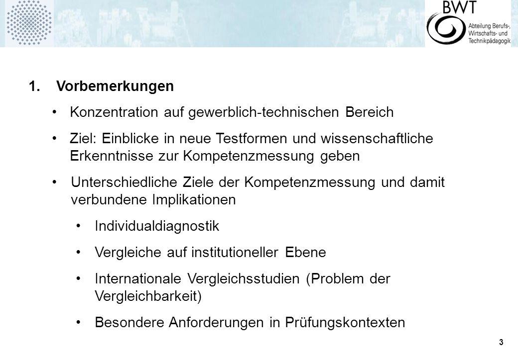 1. Vorbemerkungen Konzentration auf gewerblich-technischen Bereich.