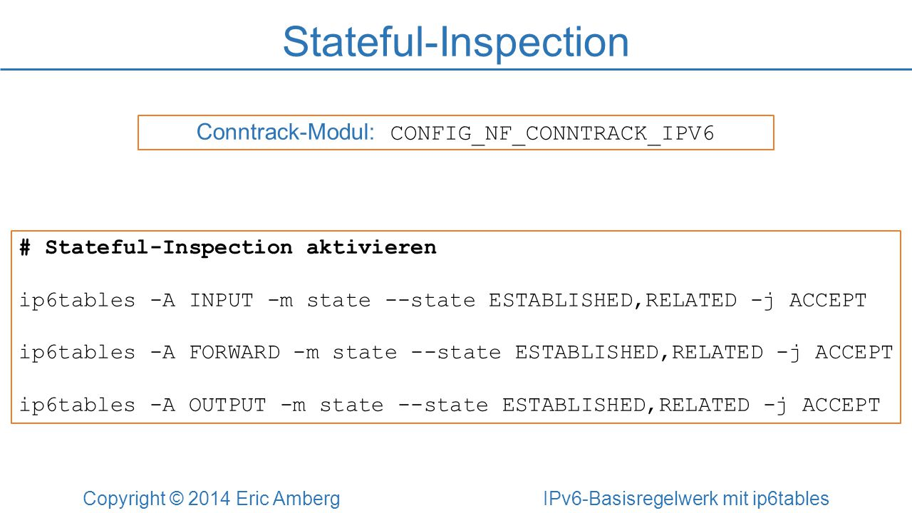 Stateful-Inspection Conntrack-Modul: CONFIG_NF_CONNTRACK_IPV6