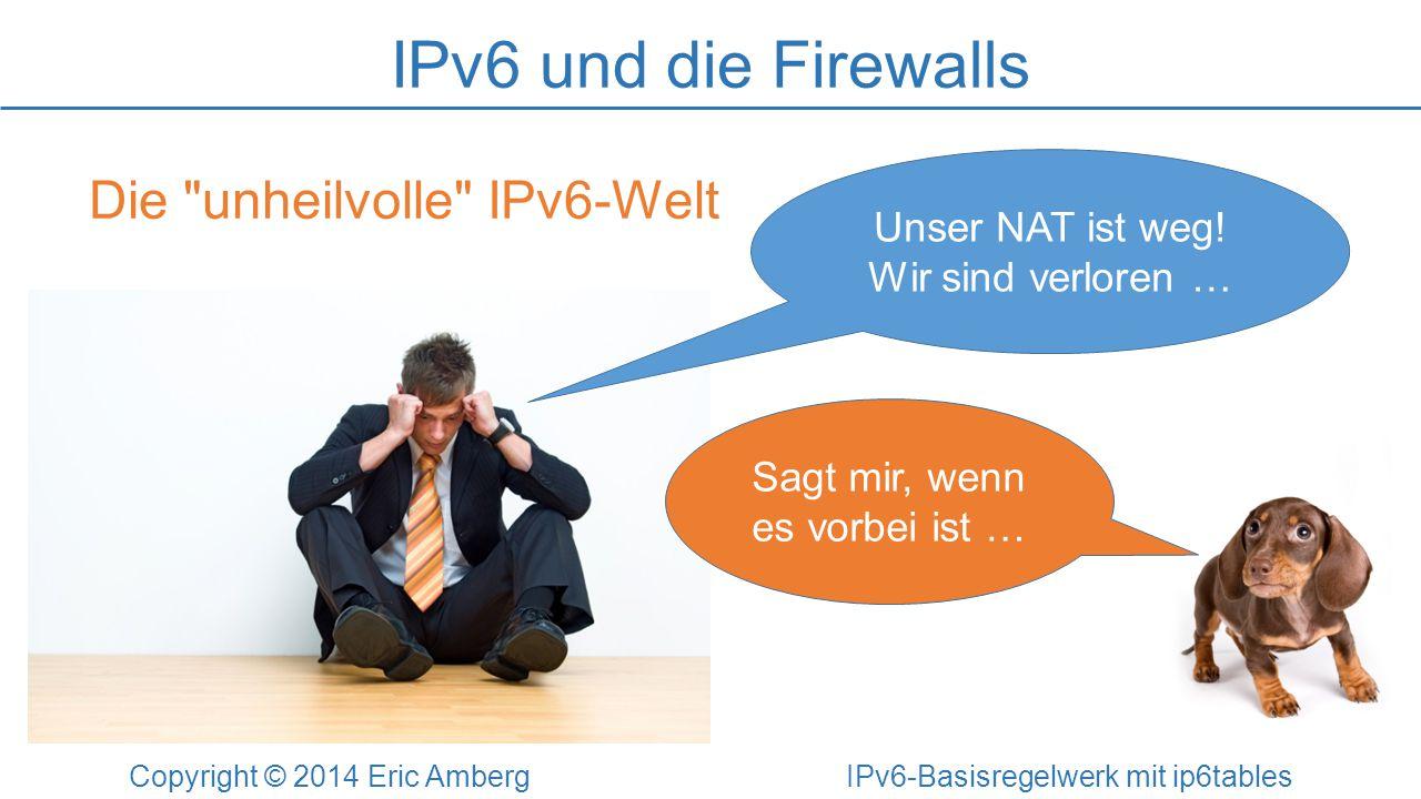 IPv6 und die Firewalls Die unheilvolle IPv6-Welt