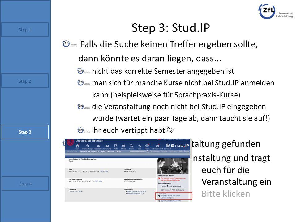 Step 3: Stud.IP Falls die Suche keinen Treffer ergeben sollte,