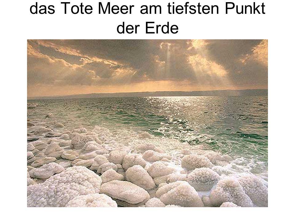 das Tote Meer am tiefsten Punkt der Erde