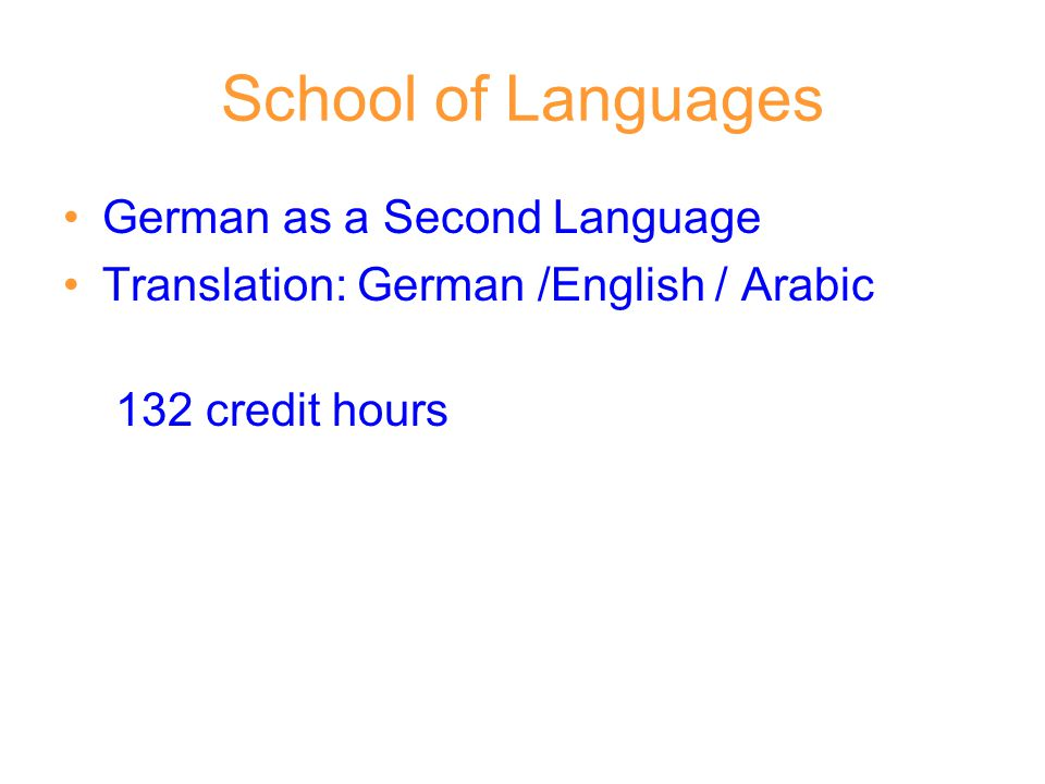 School of Languages German as a Second Language