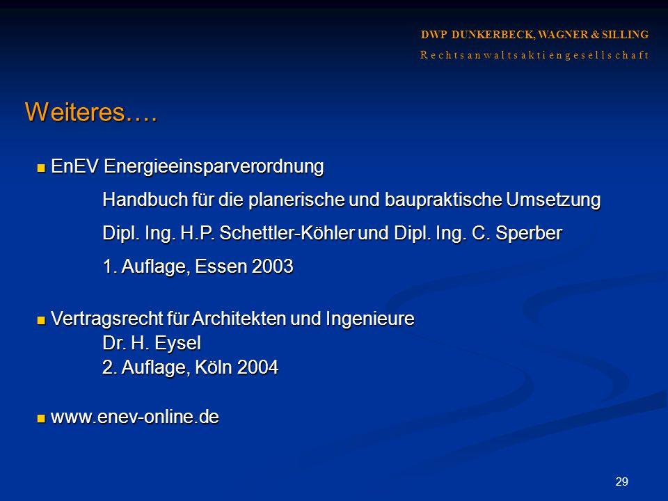 Weiteres…. EnEV Energieeinsparverordnung