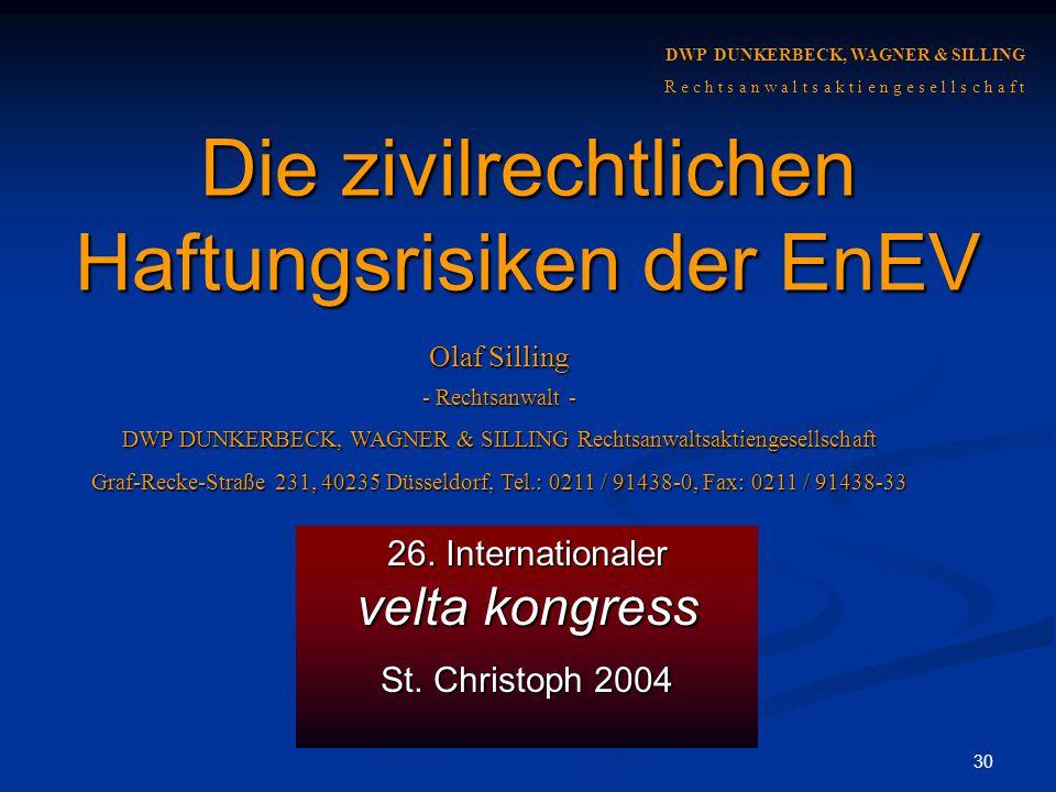 Die zivilrechtlichen Haftungsrisiken der EnEV