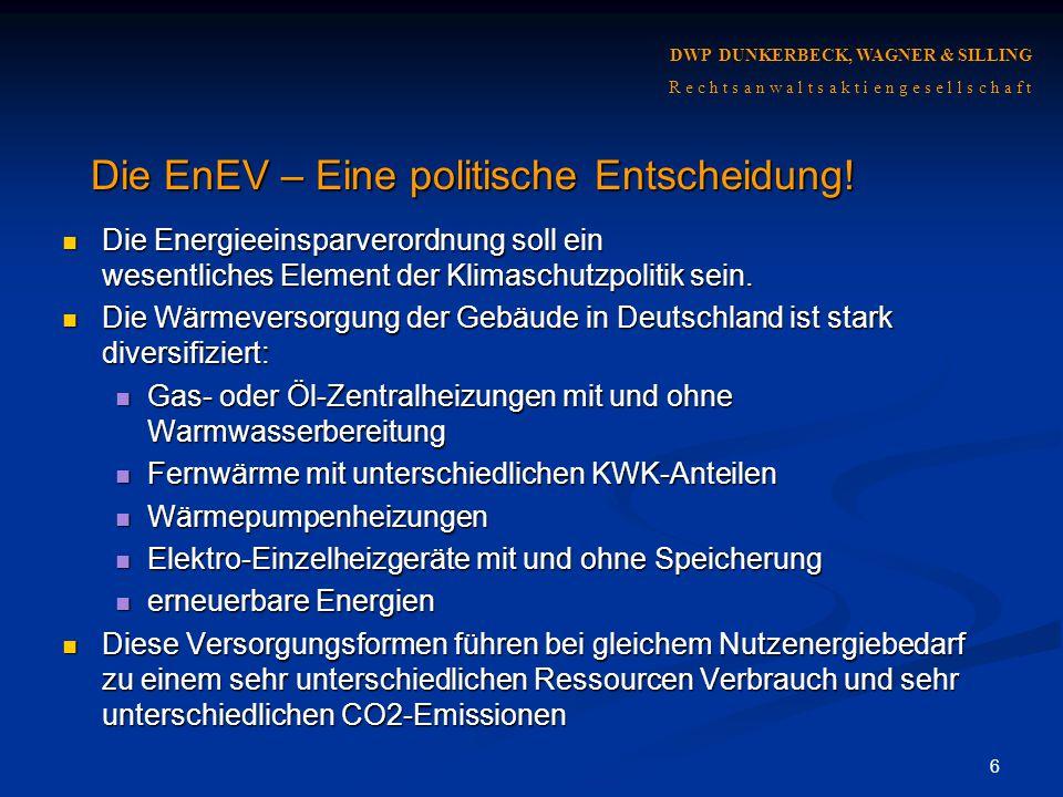 Die EnEV – Eine politische Entscheidung!