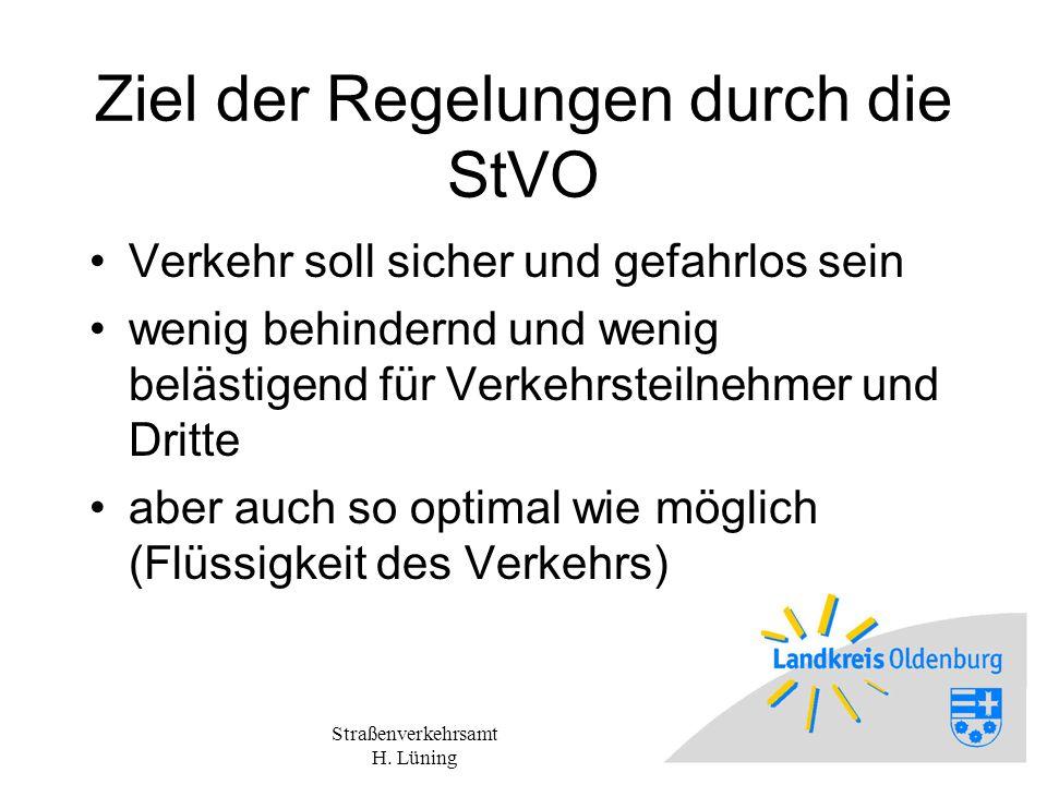 Ziel der Regelungen durch die StVO