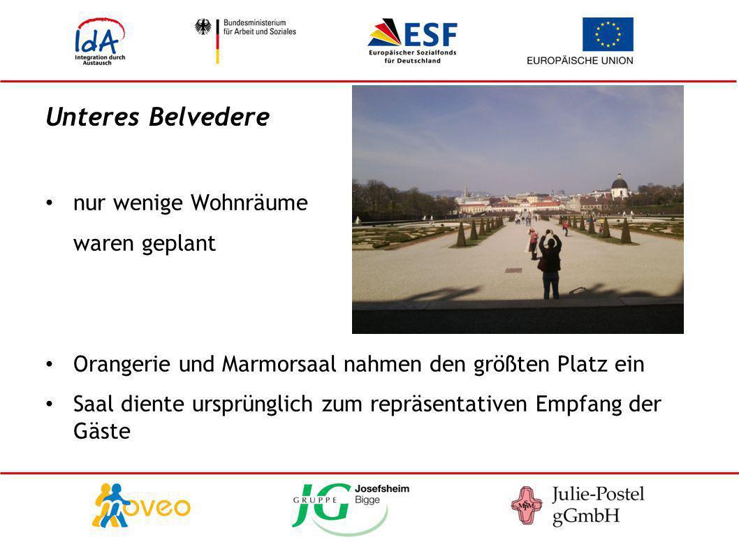 Unteres Belvedere nur wenige Wohnräume waren geplant