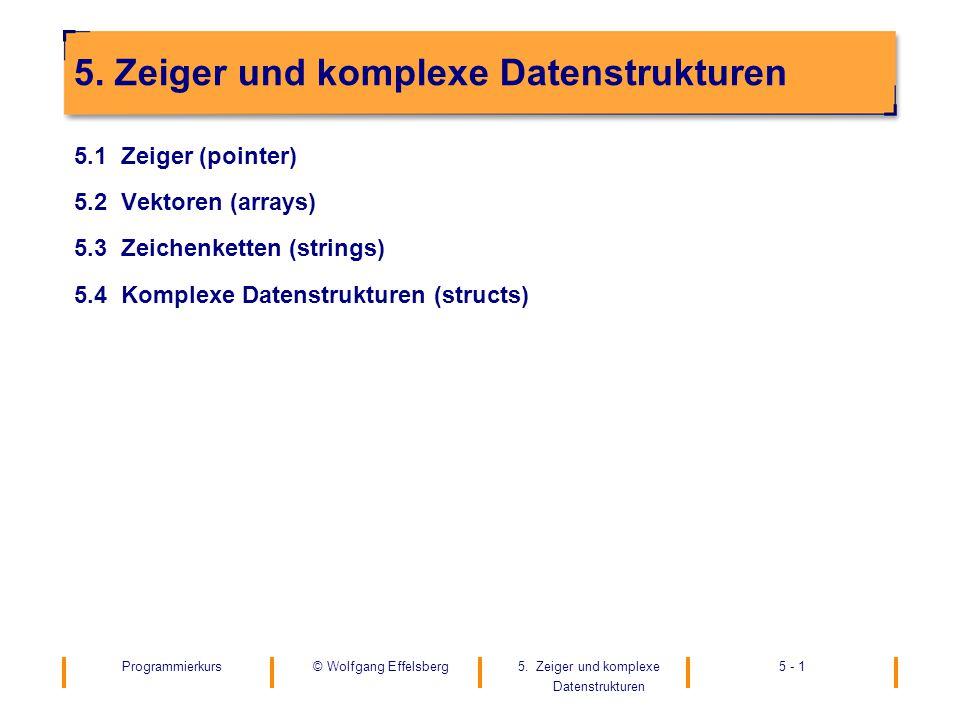 5. Zeiger und komplexe Datenstrukturen